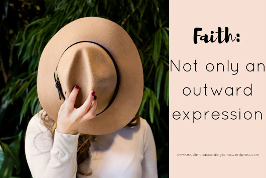 Faith: Not only an outward expression