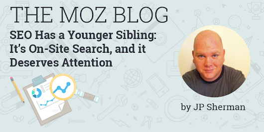 SEO Has a Younger Sibling: It's On-Site Search, and It Deserves Attention