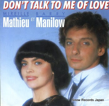 MATHIEU, MIREILLE & BARRY MANILOW don't talk to me of love