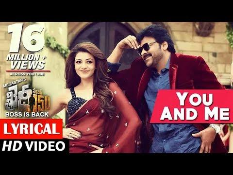 Movie Khaidi No 150 You & Me Lyrical Video song