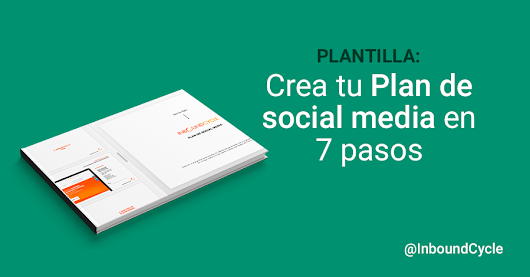Plantilla descargable gratuita: Plan de Social Media en 7 pasos