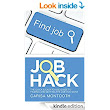 Amazon.com: Job Hack: The Quick & Easy-to-Use Guide to Finding and Getting the Job You Want eBook: Carisa Montooth: Kindle Store