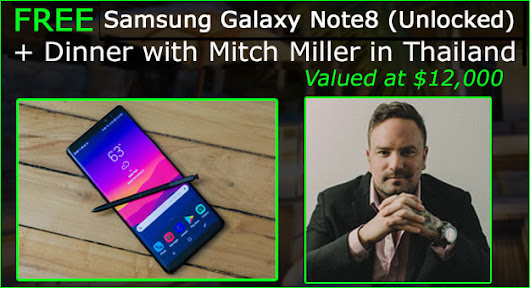 FREE Samsung Galaxy Note8 (Unlocked) + Private Dinner Giveaway [Sponsored by Mitch Miller]