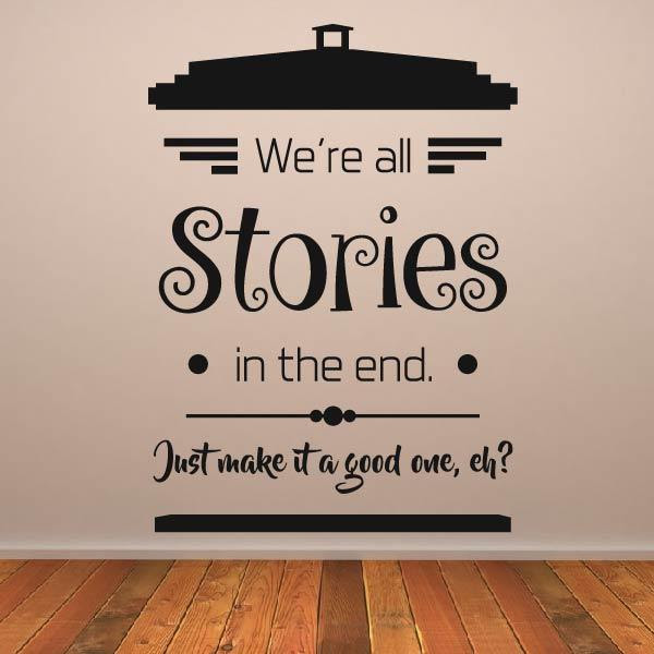 Dr Who Were All Stories Quote Wall Art Sticker As10363 Apex