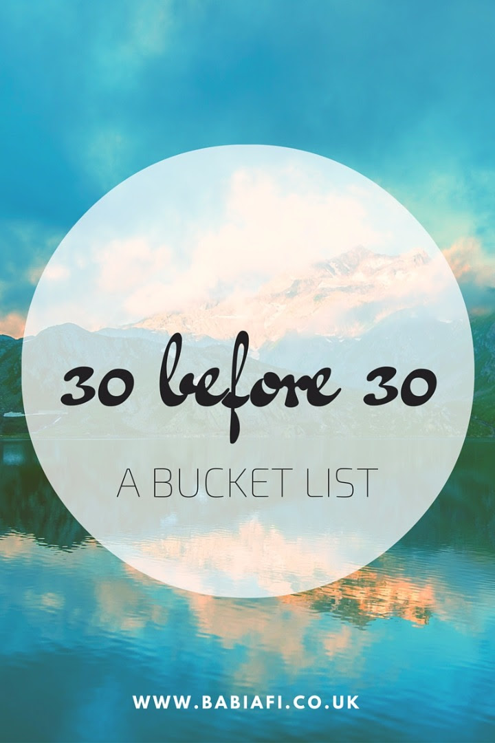 30 before 30 - a bucket list