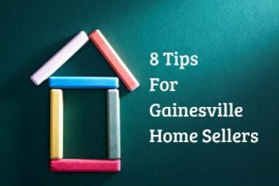 8 Tips for Gainesville Home Sellers - Gainesville Real Estate | Homes For Sale in Gainesville