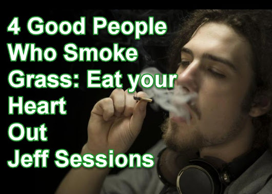 Four Good People Who Smoke Grass, Jeff Sessions
