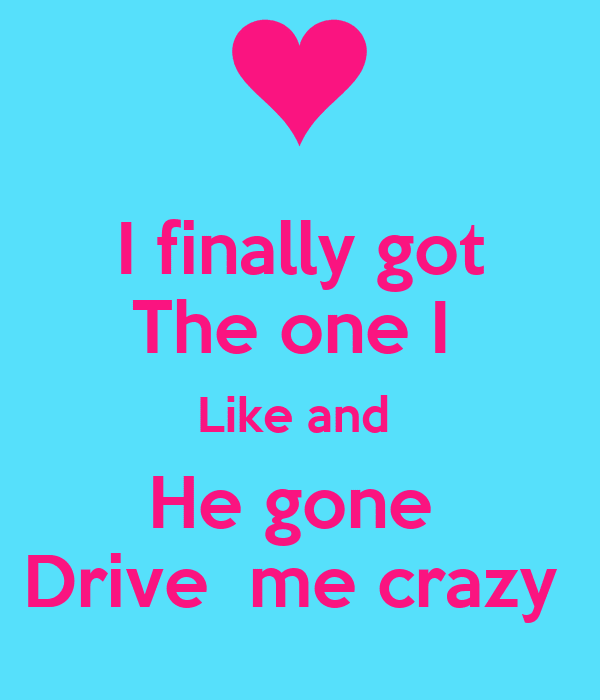 You Got Me Crazy Quotes Quotes