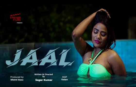 Jaal (2021) - Dreams Films Web Series Season 1 (EP 2 Added)