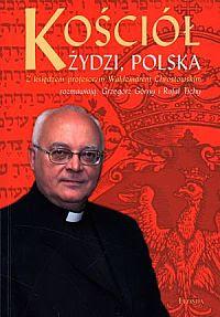 Kościół, Żydzi, Polska - wywiad z ks.Waldemarem Chrostowskim, Grzegorz Górny, Rafał Tichy - czyta Katarzyna