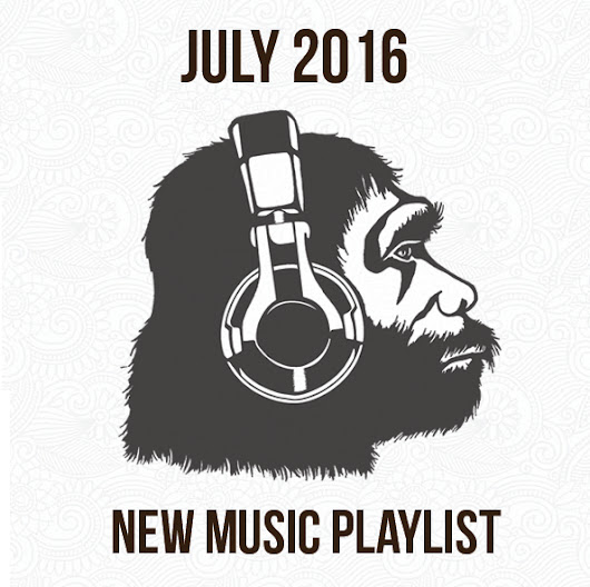 July 2016 New Music Playlist - Apes on Tape