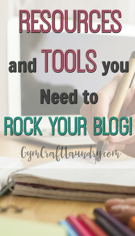 Best blogging tools and resources - Gym Craft Laundry