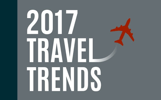 2017 Travel Trends