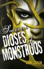 Sueños de dioses y monstruos (Hija de humo y hueso III) Laini Taylor