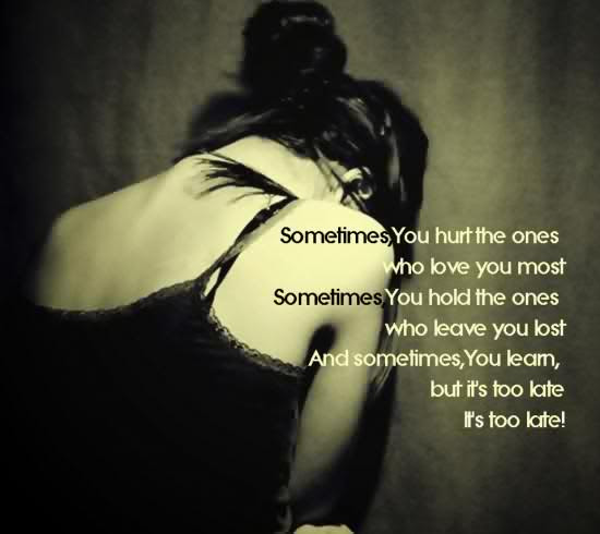 Sometimesyou Hurt The Ones Beauty Quote Quotespicturescom