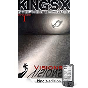 King's X Episode 1: Visions
