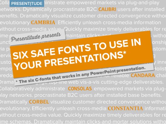 Six safe fonts to use in your next presentation - Presentitude -