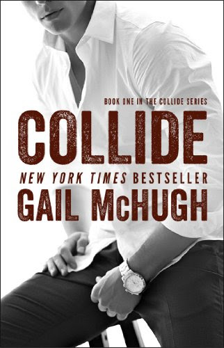 Collide: Book One in the Collide Series by Gail McHugh