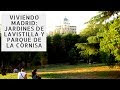 Parques urbanos de Madrid: la Vistilla y la Cornisa