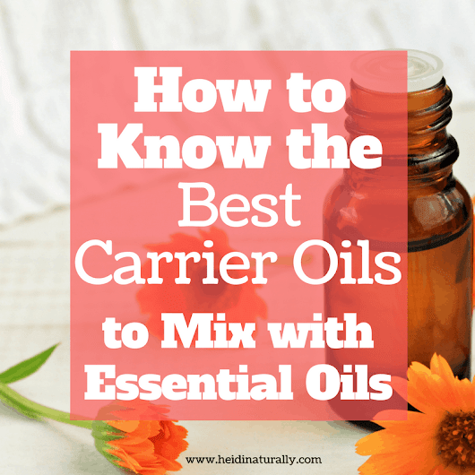 Best carrier oils to use successfully with Essential Oils