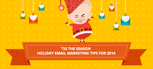 Here Are Your Email Tips for the 2014 Holiday Season | Marketing Technology Blog