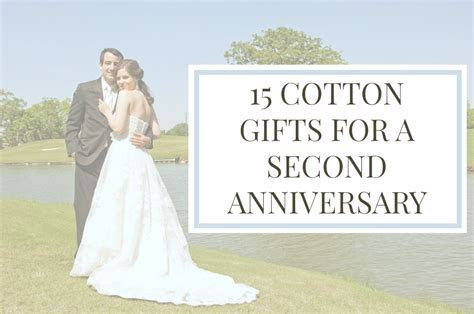 Cotton Gifts For A 2nd Anniversary ? Elle Talk   Houston