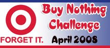 Buy Nothing Challenge - April 2008