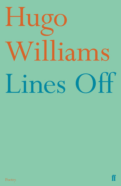Image result for Hugo Williams Lines Off