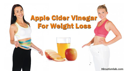 How To Take Apple Cider Vinegar For Weight Loss: 3 Best Tips 2017