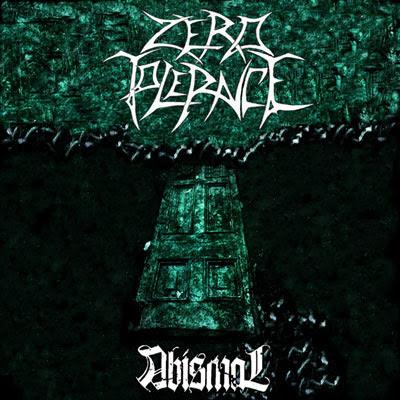 Zero Tolerance - Abismal