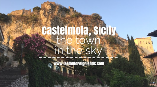 Castelmola, Sicily - the town in the sky - Feet on Foreign Lands