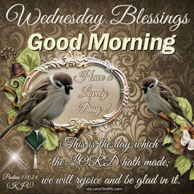 Good Morning Wednesday Blessing Quotes And Images Good Morning