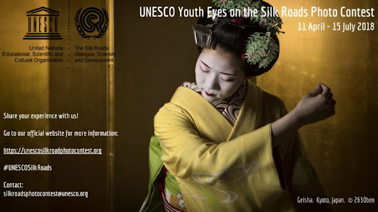 "International Photo Contest ""Youth Eyes on the Silk Roads"" – Scadenza 15 Luglio 2018"