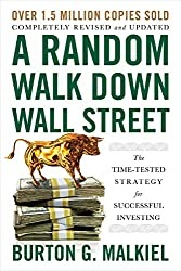 A Random Walk Down Wall Street The Time-Tested Strategy for Successful Investing by Burton G. Malkiel - Book Review