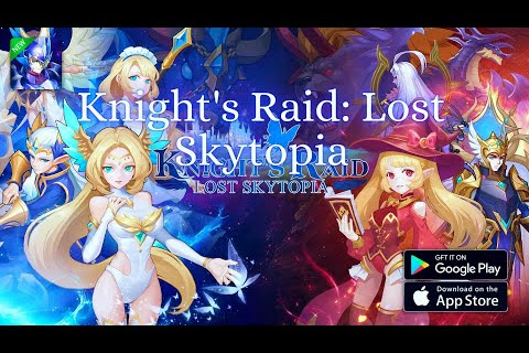 Knights Raid Lost Skytopia - Gift Code, APK and Gameplay