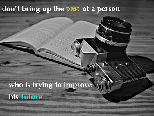 Quote – don't bring the past