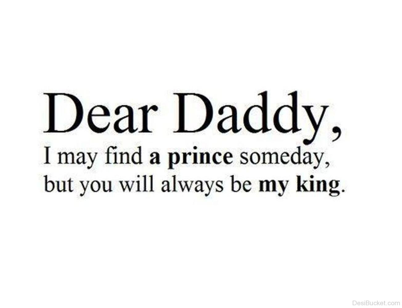 Quotes About My Daddy 107 Quotes