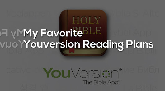 My Favorite Youversion Reading Plans - Arvell Craig