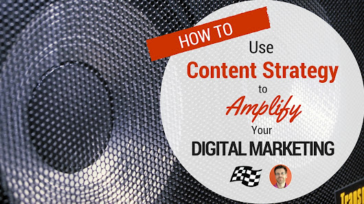 Amplify Digital Marketing With a Content Strategy | Stoney deGeyter