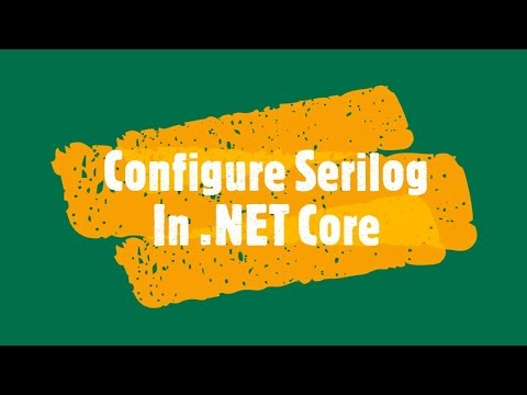 How to integrate Serilog in .Net Core Application