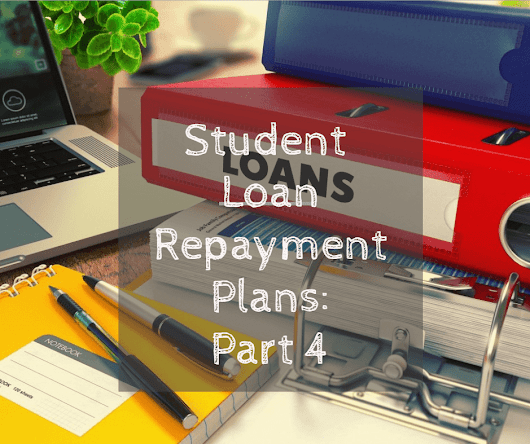 Student Loan Repayment Plans (Part 4 of Series) | Wrenne Financial Planning | Lexington, KY
