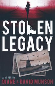 Stolen Legacy  -              By: Diane Munson, David Munson