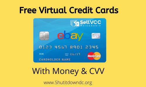 Free Virtual Credit Cards (VCC) with Money & CVV [8 Generator]