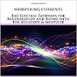 Whispering Currents: Bio-Electric Pathways for Regeneration and Repair with the Acuscope & Myopulse: Neil Eric Primack: 9781537185385: Amazon.com: Books