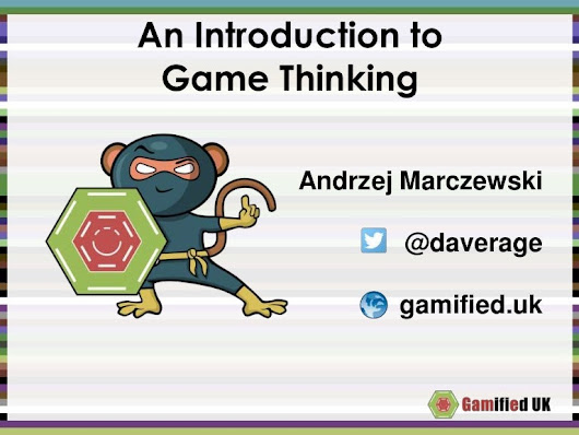 Game thinking: More than just Gamification