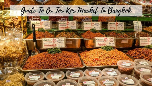 A Quick Guide To Or Tor Kor Market In Bangkok - STORIES BY SOUMYA