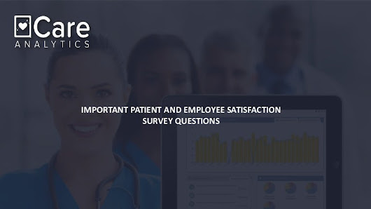 Important patient and employee satisfaction survey questions