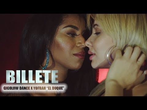 "Billete - Gigolow Dance ✘ Yofrah ""El Duque"""