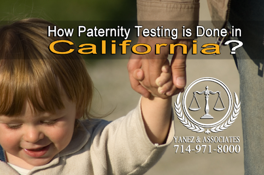 Paternity Testing and Disputing Parentage in Orange County California