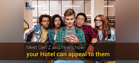 Meet Gen Z and Here's How Your Hotel Can Appeal to Them